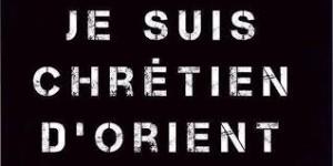 JeSuisChrétienD'Orient