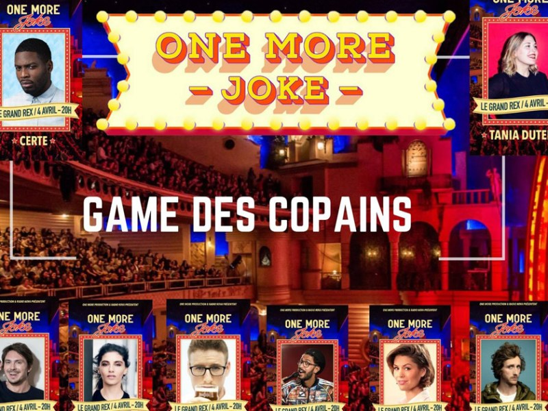 One Mor e Joke au Grand Rex : programmation