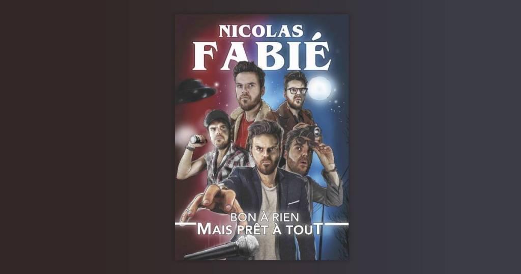 Nicolas Fabié : affiche du spectacle Bon à rien mais prêt à tout