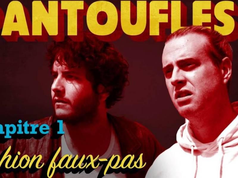 Pantoufles, la web-série de Couleur3