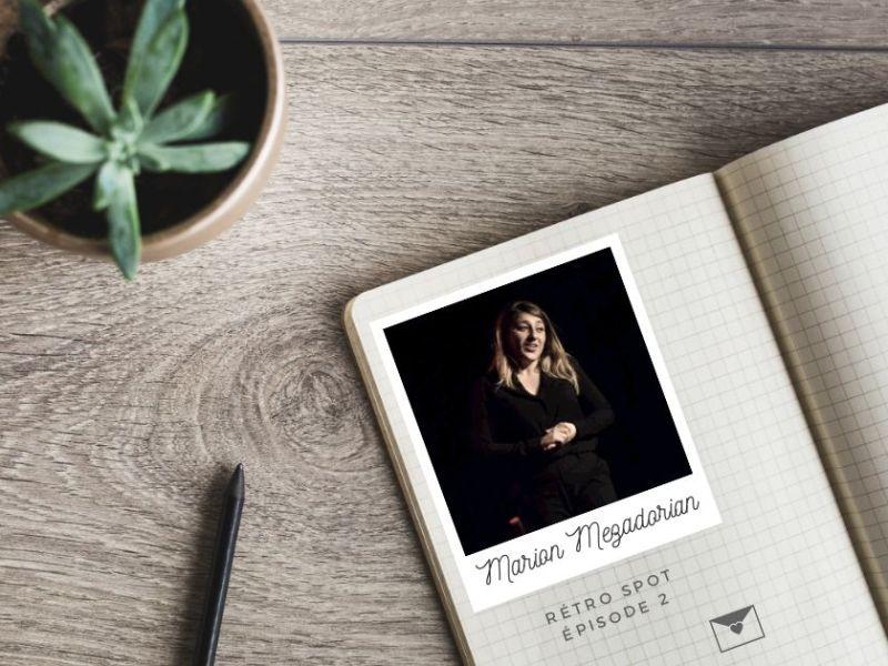 Marion Mezadorian : notre rencontre avec le plateau
