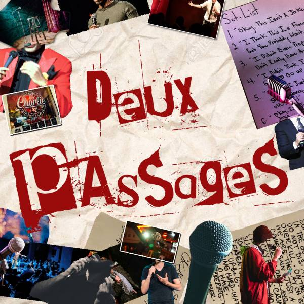 Deux passages, le podcast stand-up live de Fred Cham et Joseph Roussin