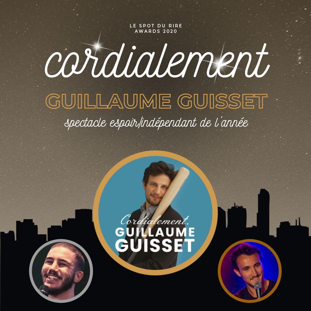 Cordialement, le spectacle de Guillaume Guisset, primé aux spot du rire Awards 2020