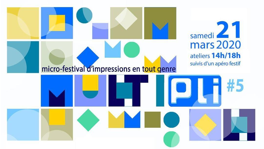 MULTIPli #5 : festival d'impressions en tout genre