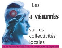 Les 4 vérités sur les collectivités locales