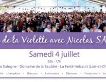 3ème «Fête de la Violette», grande fête des Républicains – Samedi 4 juillet 2015 en Sologne