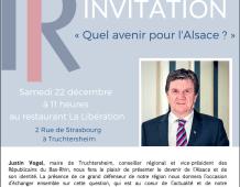 «Quel avenir pour l'Alsace ?» Rencontre avec Justin VOGEL samedi 22 décembre 2018 à 11h
