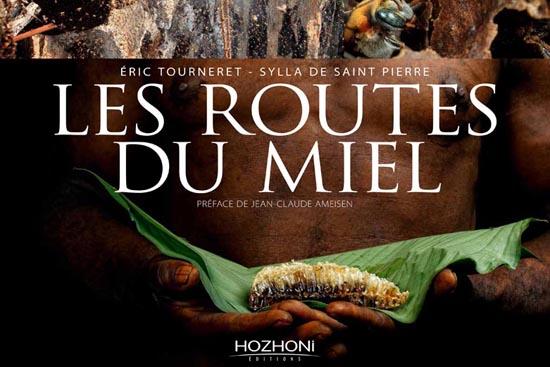 Le Livre «Les routes du miel»