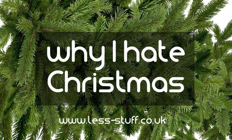 why I hate christmas