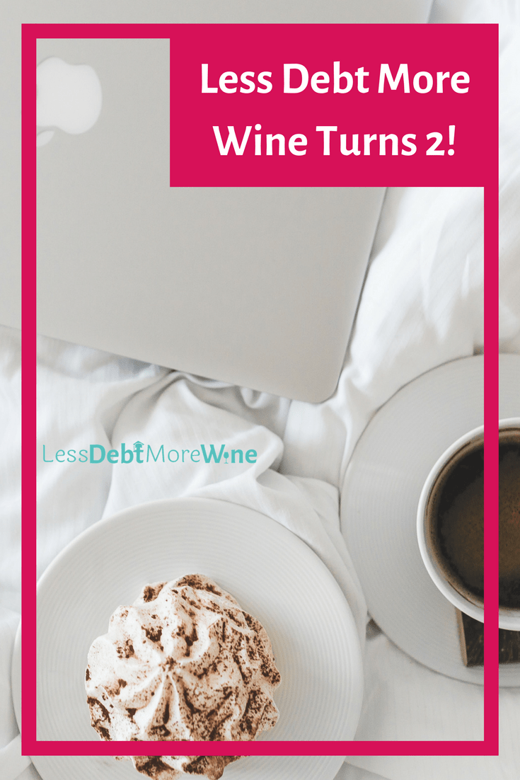 anniversary of when Less Debt More Wine (formerly Friday Night Shenanigans) turns 2. I never could have guessed that I would enjoy blogging so much
