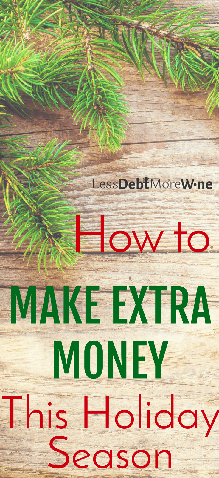 make extra money this holiday season   side hustles   earn more money for holidays