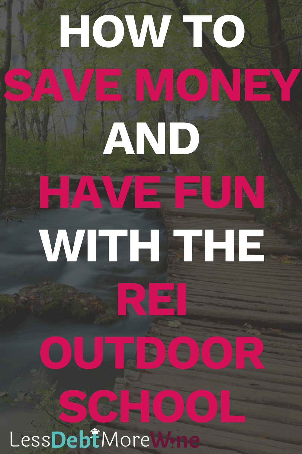 Save money and have fun with the REI Outdoor School | frugal living | money saving tips