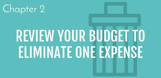 6 steps to build savings, step 2 review your budget and eliminate one expense