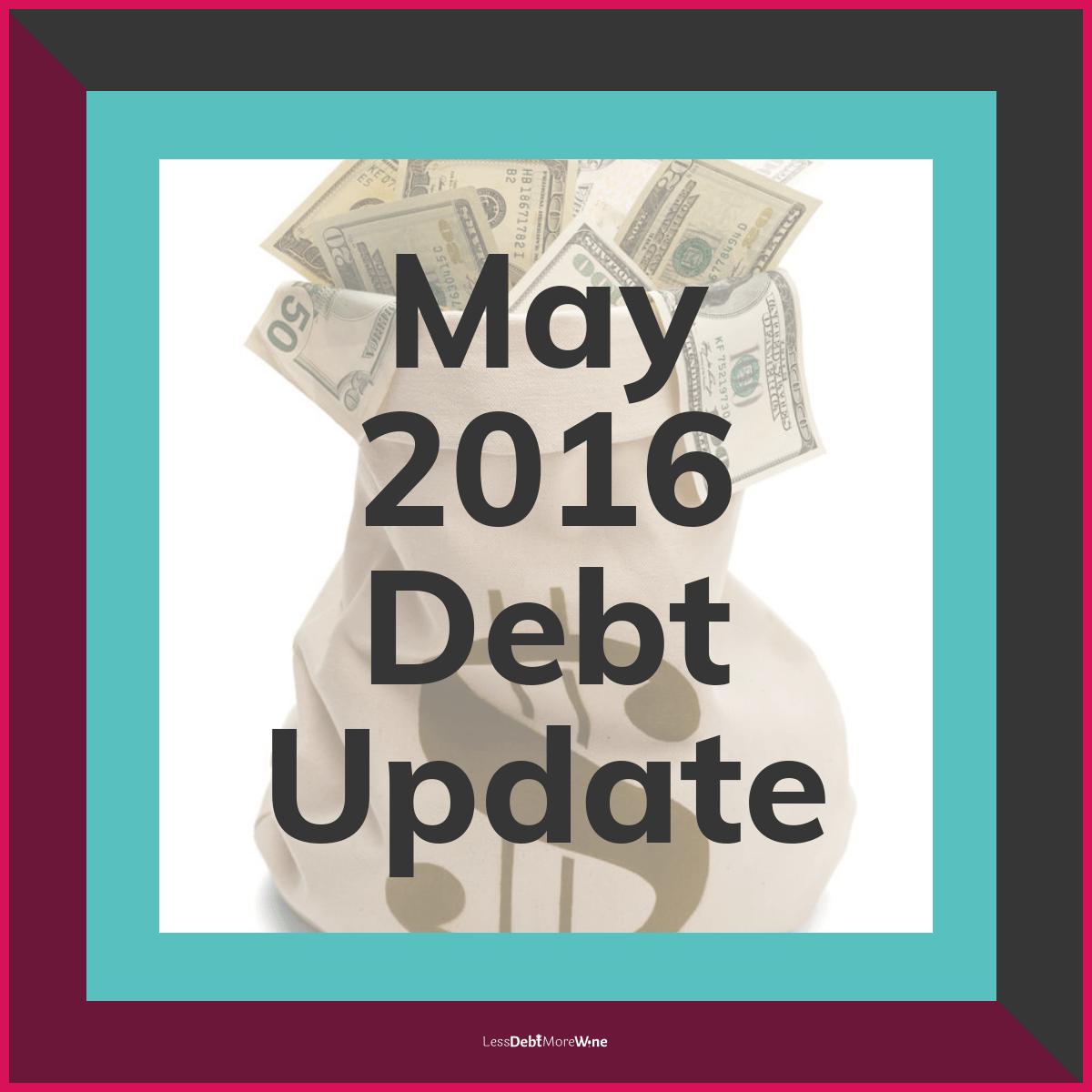 May 2016 Debt Update, debt payoff progress