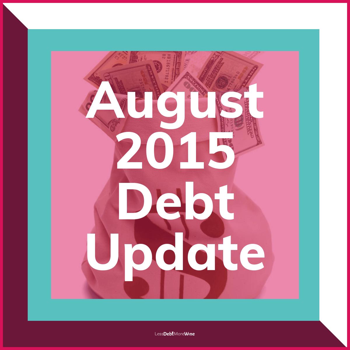 August 2015 debt update, debt payoff progress