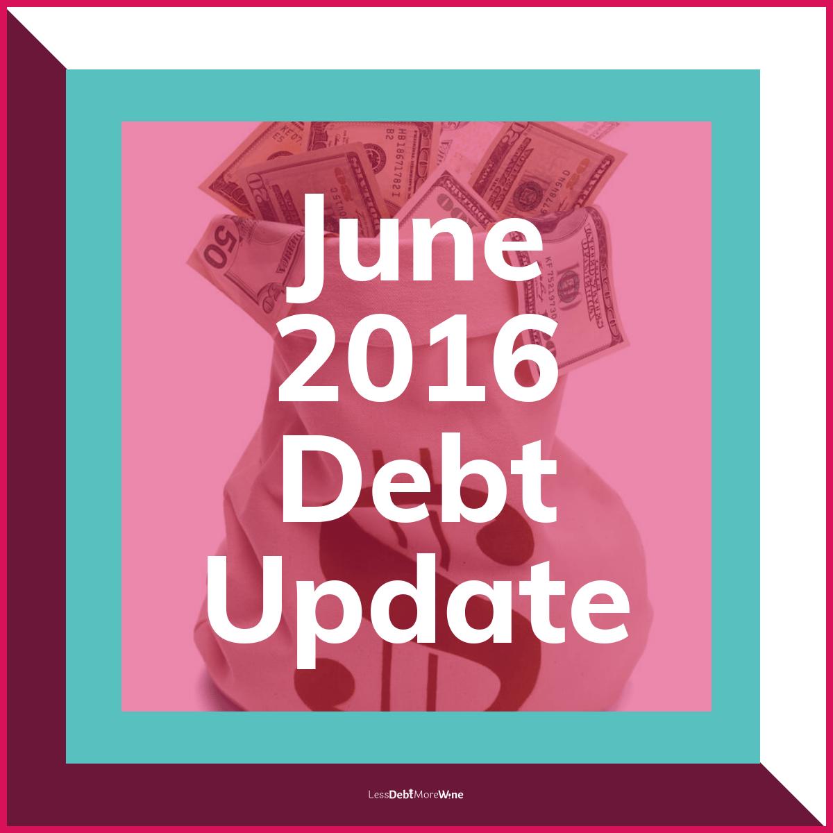 June 2016 debt update, debt payoff progress