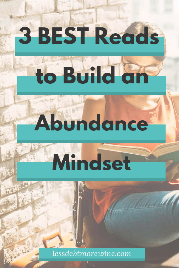 Mind over matter is for real! Check out these great reads to help you build an abundance mindset.