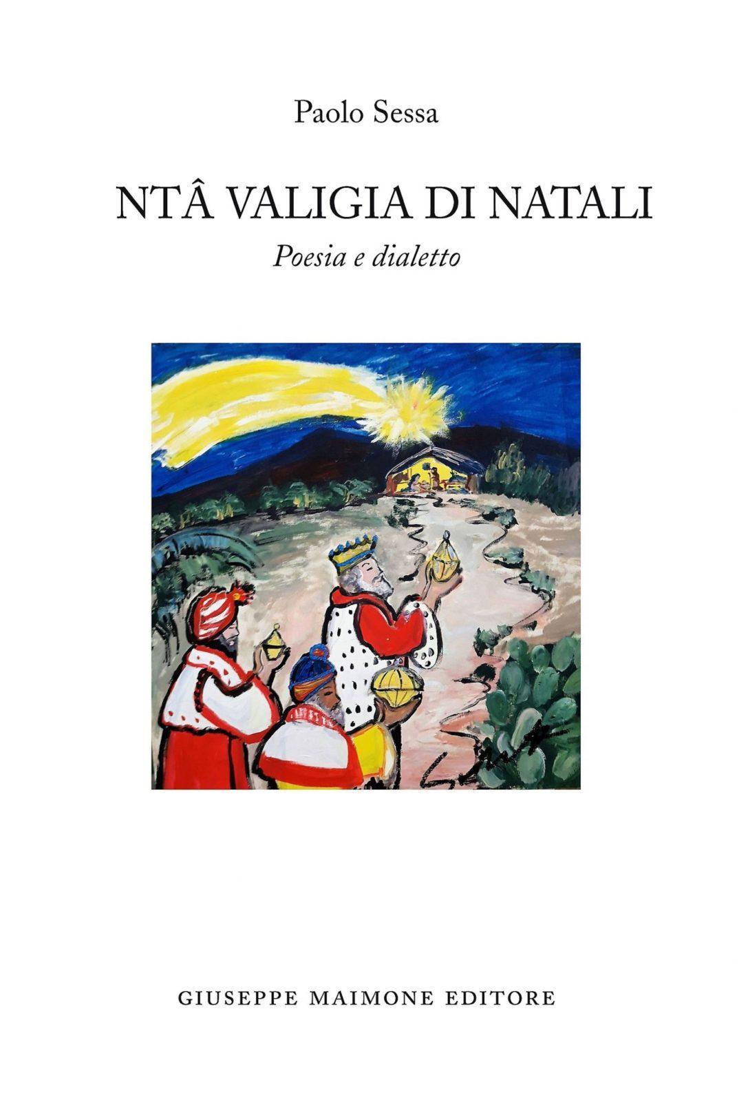 Poesie Di Natale In Dialetto Siciliano.Paolo Sessa Omaggia Il Dialetto Siciliano Con Nta Valigia Di Natali