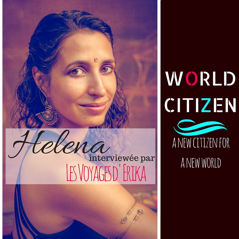 Helena world citizen les voyages d erika