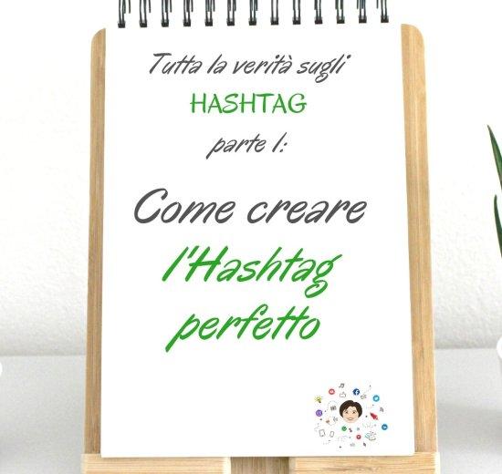 come creare hashtag perfetto