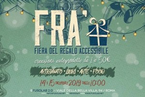 quando è la fiera del regalo accessibile FRA' al Fusolab