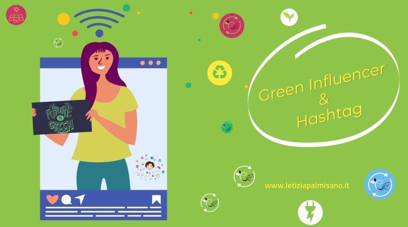 quali hashtag green influencer