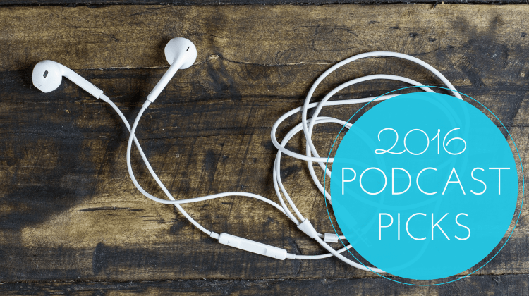 Podcast Recommendations for 2016