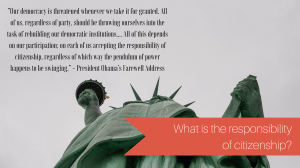 What is the responsibility of citizenship? from Let Me Give You Some Advice