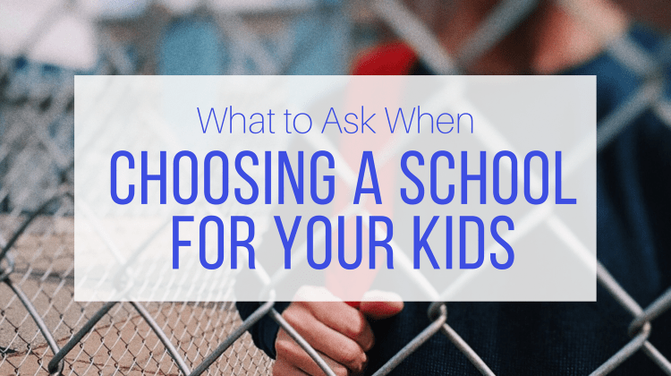How to Choose a School for Your Kids
