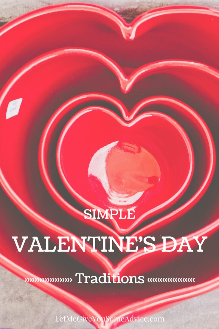 2 Easy Valentine's Day traditions you can use to help celebrate the day of love with your family but that don't require much work or set up. Make Valentine's Day simple!