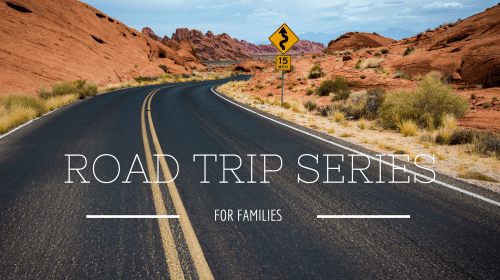 Road Trips for Families from Let Me Give You Some Advice