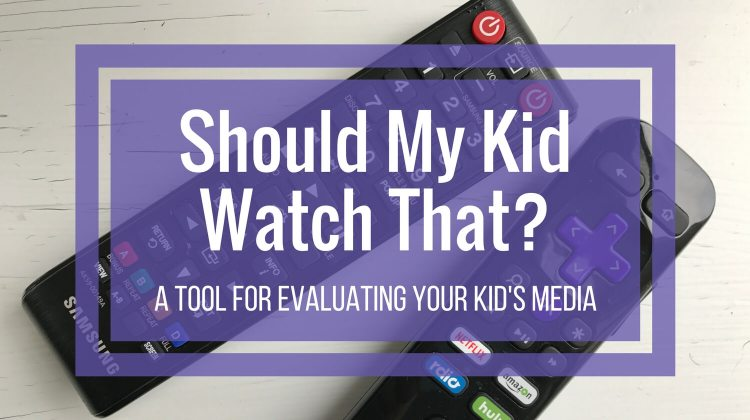 Should My Kid Watch That? – A Tool for Evaluating Your Kids' Media