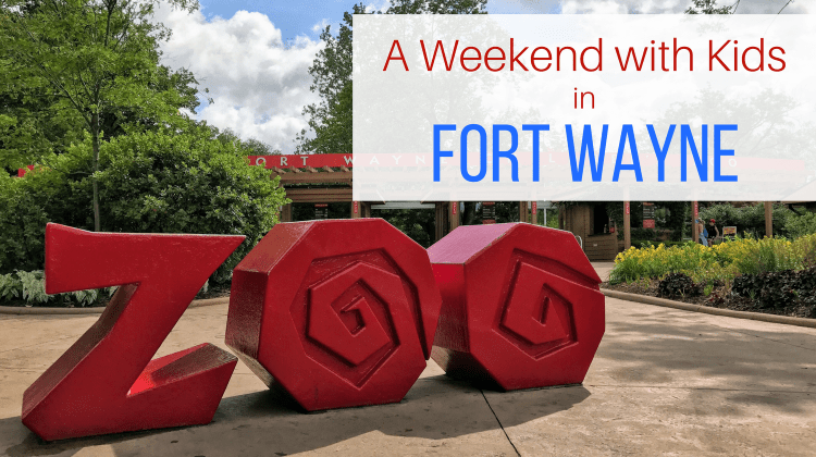 A Weekend with Kids in Fort Wayne, Indiana