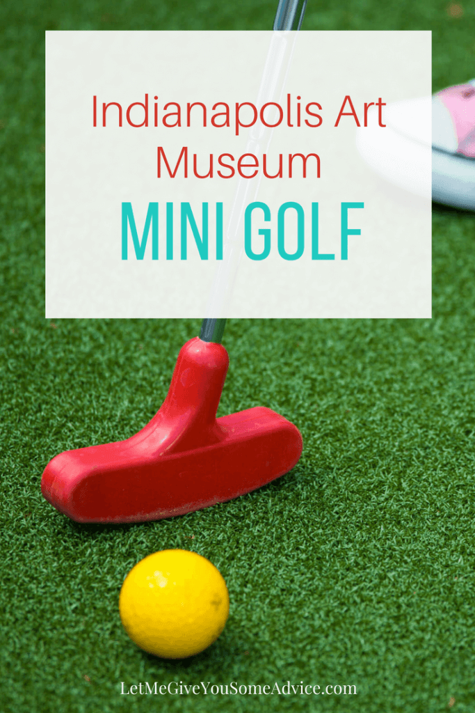 Summer fun with Mini Golf at the Indianapolis Museum of Art. Check out my review on how to sneak a little learning and culture into your kids' summer.
