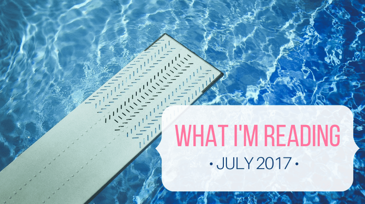 What I'm Reading (July 2017)