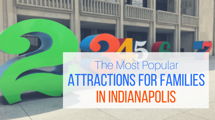 A Mom's Guide to Popular Family Attractions in Indianapolis