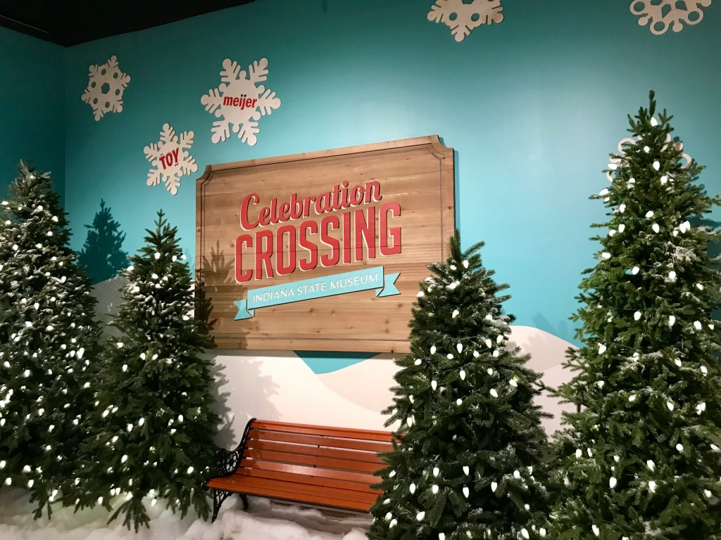 Indianapolis Christmas Events for Kids - Celebration Crossing at Indiana State Museum