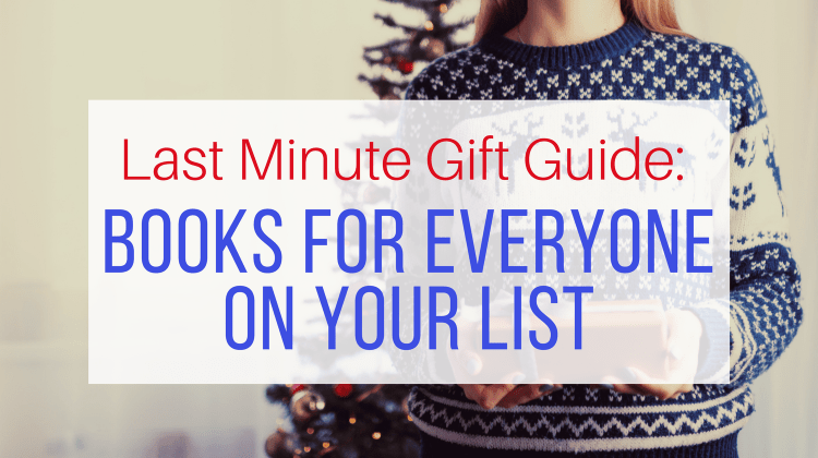 Last Minute Book Gifts for Your Whole List