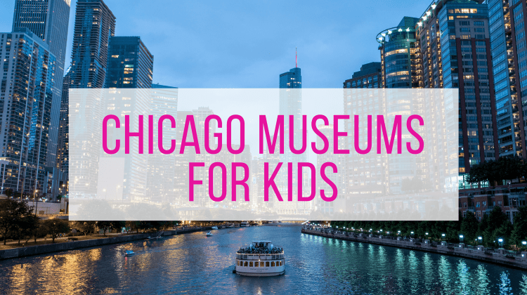 Chicago Museums Your Kids Will Love