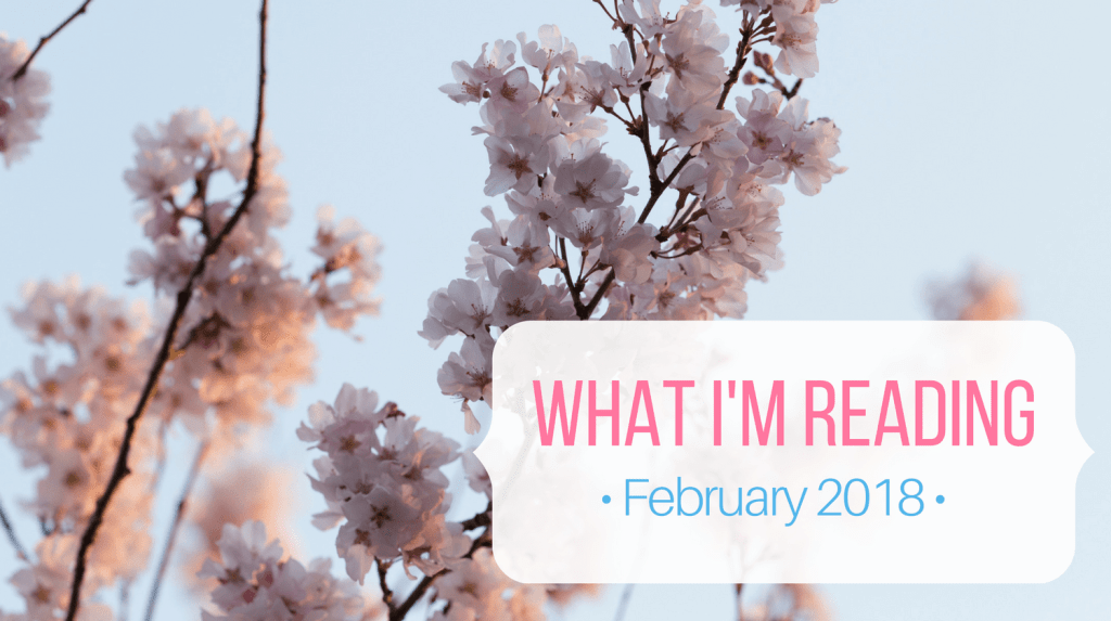 Book Recommendations February 2018 from Let Me Give You Some Advice Feature Image