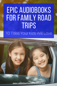 Audiobooks for Family Road Trips. 10 Epic Titles Your Kid Will Love.