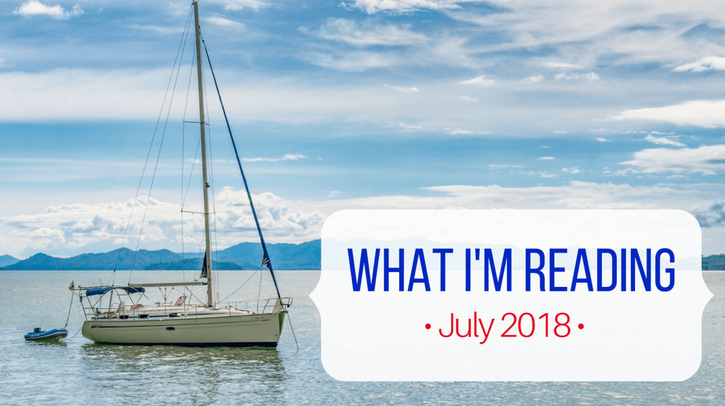 What I'm Reading July 2018