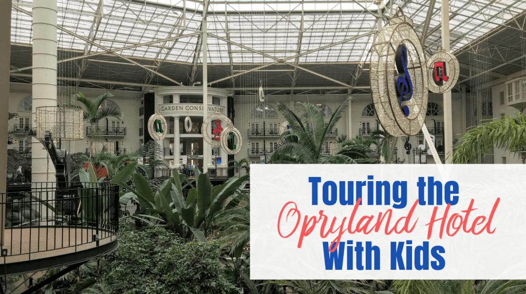 Touring the Opryland Hotel with Kids - feature image