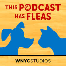 Best Podcasts for Boys - This Podcast Has Fleas WNYC