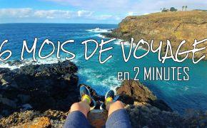 6 mois voyage Vlogs