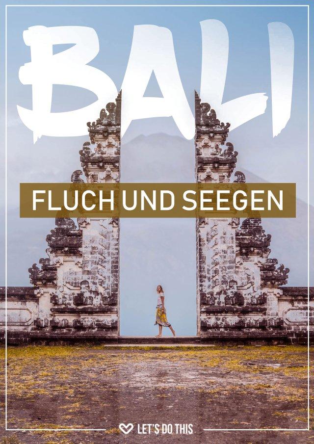Bali - Fluch und Seegen