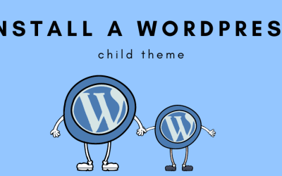 How to Install a Child Theme in WordPress