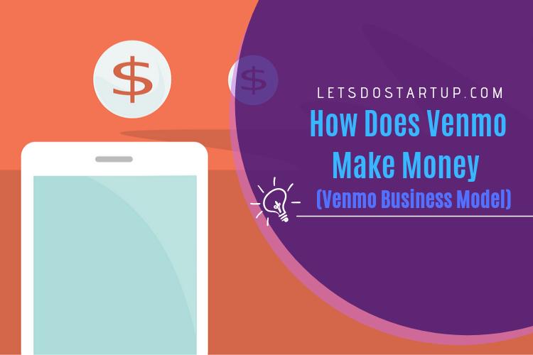 How does venmo make money