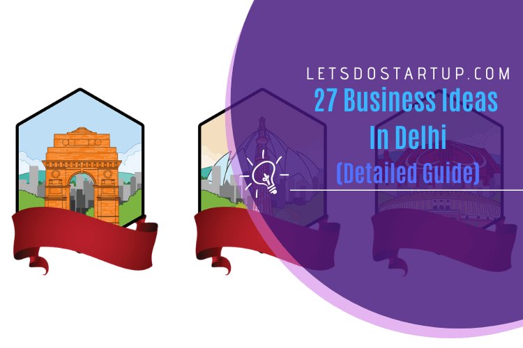 Business ideas in Delhi