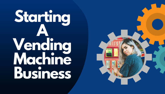 vending machine business ideas